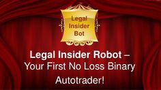 Legal Insider Bot Review by Trading Systems via slideshare