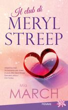 Mia March, Il club di Meryl Streep (Piemme)