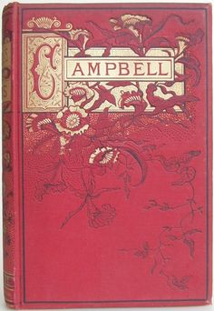 The Complete Poetical Works of Thomas Campbell, with a Memoir of his Life, New York: Thomas Y Crowell & Co., [1877] - Beautiful Antique Books