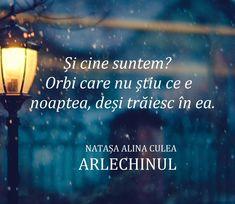 Citat - romanul A R L E C H I N U L Natasa Alina Culea (autoare)