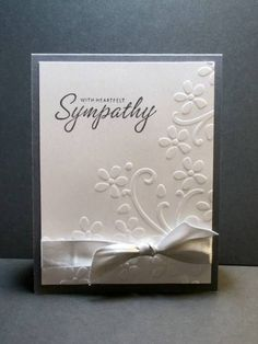 Sweet CAS sympathy card, embossed bkgrd