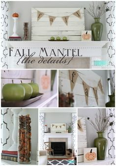 Decorating for Fall- Mantel idea, includes an easy burlap bunting tutorial!