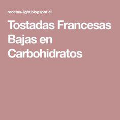 Tostadas Francesas Bajas en Carbohidratos