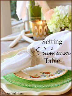 Summer Table Decor: easy steps to an elegant table