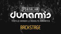 Backstage // Fornalha Dunamis - Julho 2015