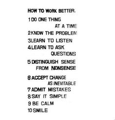 "Fischli/Weiss have a manifesto on ""How to Work Better."""
