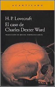 El caso de Charles Dexter Ward, de H.P. Lovecraft.