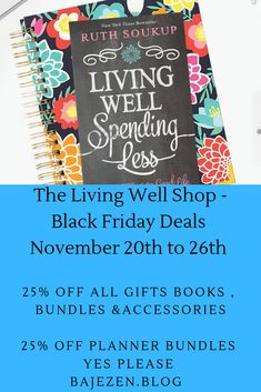 The Living Well Shop Black Friday Deals - Bajezen Black Friday Deals Online, Best Black Friday, Black Friday Shopping, All Gifts, Book Gifts, Ruth Soukup, Christmas Shopping, Getting Organized, Saving Money