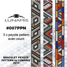 Package contains only the patterns shown in the image. 3 x Pattern designed to make beaded bracelet Miyuki Delica Beads size 11/0 Even count peyote 16 bead columns by 91 bead rows. Width: 0.85 (2,16 cm) Length: 6.3 (16,0 cm) Patterns include: - Large colored numbered graph paper (and non-numbered in another files) - Bead legend (numbers and names of delica beads colors ) - Word chart - Pattern preview This pattern is intended for users that have experience with even count peyote and t...