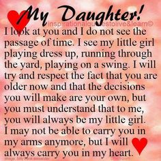 Discover and share For My Daughter Quotes Graduation. Explore our collection of motivational and famous quotes by authors you know and love. Letter To My Daughter, Mother Daughter Quotes, I Love My Daughter, Love My Kids, Mother Quotes, Mom Quotes, Family Quotes, Life Quotes, Qoutes
