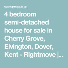 4 bedroom semi-detached house for sale in Cherry Grove, Elvington, Dover, Kent - Rightmove | Photos