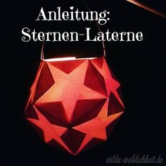 Instruction: Waldorf stars lantern - Home Page Diy Arts And Crafts, Fall Crafts, Crafts For Kids, Diy Crafts, Star Lanterns, Paper Lanterns, Stars Craft, Christmas Mood, Autumn Activities