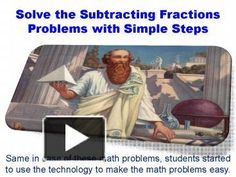 When it comes to add or subtract the fractions in math, many students face various problems. It was never easy to learn all formula of math for students. But increasing technology is making the lives easy.