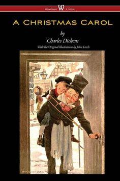 A Christmas Carol (Wisehouse Classics - with original illustrations)