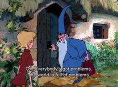 Sword in the Stone - a fond childhood memory :).
