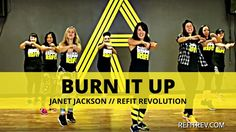 """Burn It Up""    Janet Jackson    Cardio Dance Fitness Choreography    REFIT® Revolution"