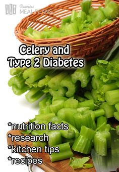 Celery and type 2 diabetes - find out all the facts, you'll be surprised