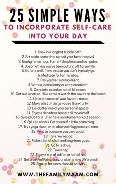 25 Simple Ways to Incorporate Self-Care into Your Day