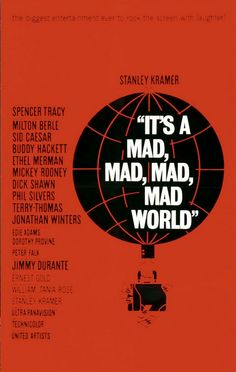 Title sequence designed by Saul Bass, from the film 'It's a Mad Mad Mad Mad World' directed by Stanley Kramer, starring Spencer Tracy, Milton Berle and Sid Caesar Saul Bass Posters, Film Posters, Theatre Posters, Classic Movie Posters, Classic Movies, Martin Scorsese, United Airlines, Buddy Hackett, Terry Thomas