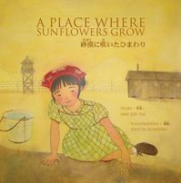 A Place Where Sunflowers Grow Cover - another story about hopes and dreams.  A testimony to hope and how it can survive alongside even the harshest injustice.