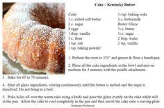 Kentucky Butter Cake - Another SUPER easy, SUPER tasty cake!