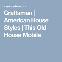 This old house house styles
