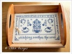 Stitching Soothes the Soul design by i stitch (istitchaholic.blogspot.com). Sew Stitching tray by Doodlin Around Design for Retromantic.  retromanticfripperies.com $24