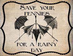 Antique Umbrellas Save Pennies Rainy Quote Saying  Illustration  Digital Download for Papercrafts, Transfer, Pillows, etc  Burlap No 1241