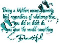 No matter what, I gave the world something beautiful!