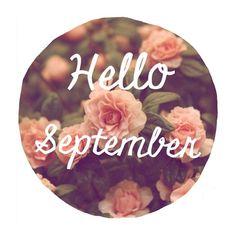 Hello September My Birthday Month
