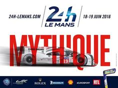 Poster for the 2016 24 Hours of Le Mans. Photo by ACO on February 2016 at Press conference for the 24 Hours of Le Mans and WEC. Browse through our high-res professional motorsports photography Circuit Du Mans, Le Mans 2016, 24 Hours Le Mans, Porsche, 24h Le Mans, Automotive Art, Monster Energy, Courses, Grand Prix