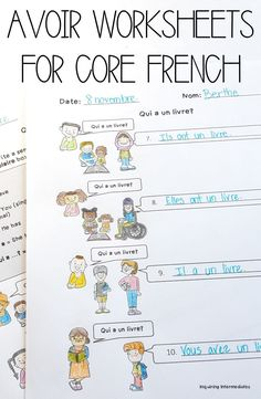 "Core French Avoir worksheets to help students practice conjugating avoir (""to have"" in French). Students use visual cues to help them complete the first three pages, then write sentences of their own on page four! The perfect resource for any beginner Core French or Late French Immersion class! Having students make inferences from images is a great way to have them practice using various strategies to support communication in French as a second language.  #FSL #CoreFrench #FrenchImmersion"