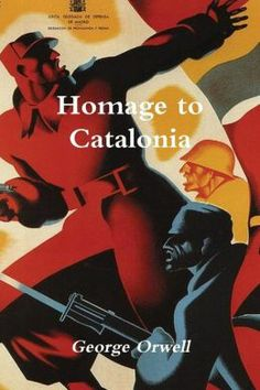 Homage to Catalonia | Orwell
