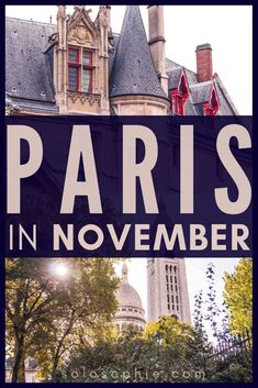 Paris in November- what to do, see, visit and where to eat in the French capital in the middle of fall. Europe In November, October, Paris Things To Do, Paris In Autumn, Paris Travel Tips, Voyage Europe, Visit France, Nice France, Europe Destinations