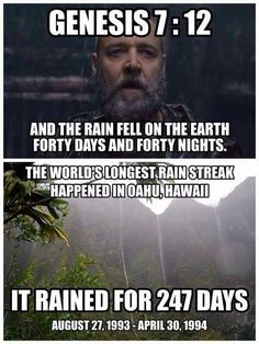 What? It rained more than six times longer than in the bible and the Earth didn't flood? #luckyweliveHawaii
