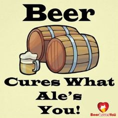 Cures What Ales You! #beerlovesyou