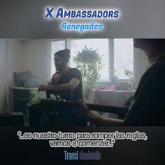 Canción traducida: #XAmbassadors - #Renegades | #VHS Encuéntrala completa en http://transl-duciendo.blogspot.com.au/2015/10/x-ambassadors-renegades-renegados.html