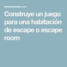 Construye un juego para una habitación de escape o escape room