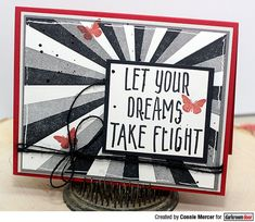 Card by Connie Mercer using Darkroom Door Take Flight Small Stamp and Sunshine Background Stamp 2017 Decor, Sketchbook Project, Creative Industries, Great Friends, Word Art, Altered Art, Hand Stamped, Dreaming Of You, Card Making
