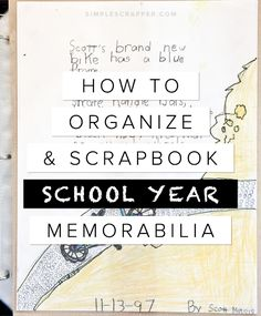 The exact process @jeanmanis used to declutter, organize, and scrapbook her son's school memories.