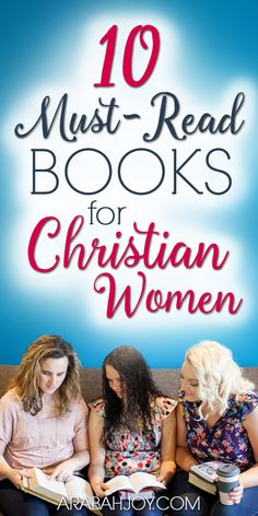 Books have a unique way to alter the trajectory of a life. I've compiled this list of essential reading for every Christian woman. Click through to read ten must read books for Christian women. Christian Women, Christian Living, Christian Faith, Women Of Faith, Faith In God, Women Life, Top Ten Books, Raising Godly Children, Identity In Christ
