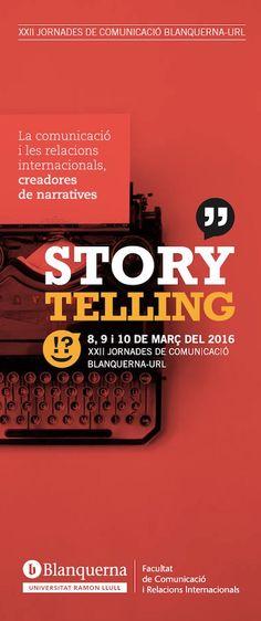 Fulletó, XXII Jornades de Comunicació Blanquerna 2016. #design #university #Blanquerna #storytelling