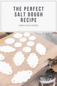The Perfect Salt Dough Recipe | Maria Louise Design