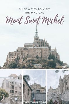 Guide and tips for visiting Mont Saint Michel Normandy | Fairytale castel of Mont Saint Michel | Tiny gorgeous island of the Mont Saint Michel | Mont Saint Michel Abbey and village #montsaintmichel #fairytalecastle #normandy Europe Travel Tips, Spain Travel, European Travel, France Travel, Travel Advice, Travel Guides, Travel Destinations, Normandy France, Visit France