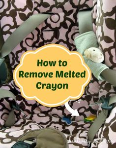 Get rid of crayon wax -- the right way!