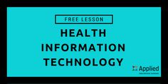 Free Health Information Technology Lesson