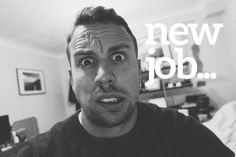 Starting a new job is…