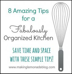 8 Tips for a Fabulously Organized Kitchen