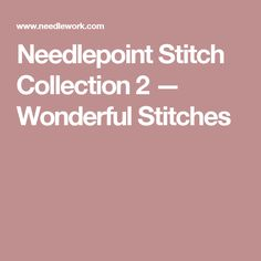 Needlepoint Stitch Collection 2 — Wonderful Stitches