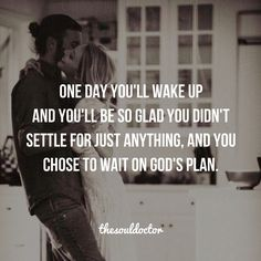 """Wait on God's Plan"